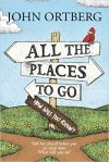 All The Places To Go - Amazon.com